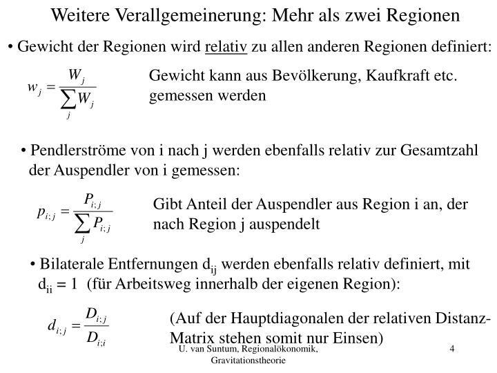 Weitere Verallgemeinerung: Mehr als zwei Regionen