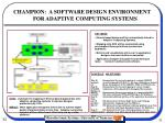 champion a software design environment for adaptive computing systems