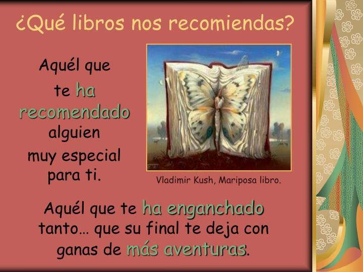¿Qué libros nos recomiendas?