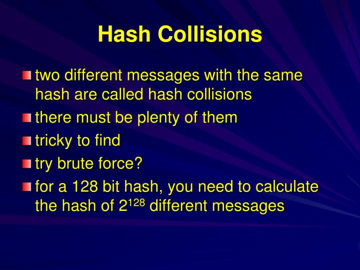 Hash Collisions
