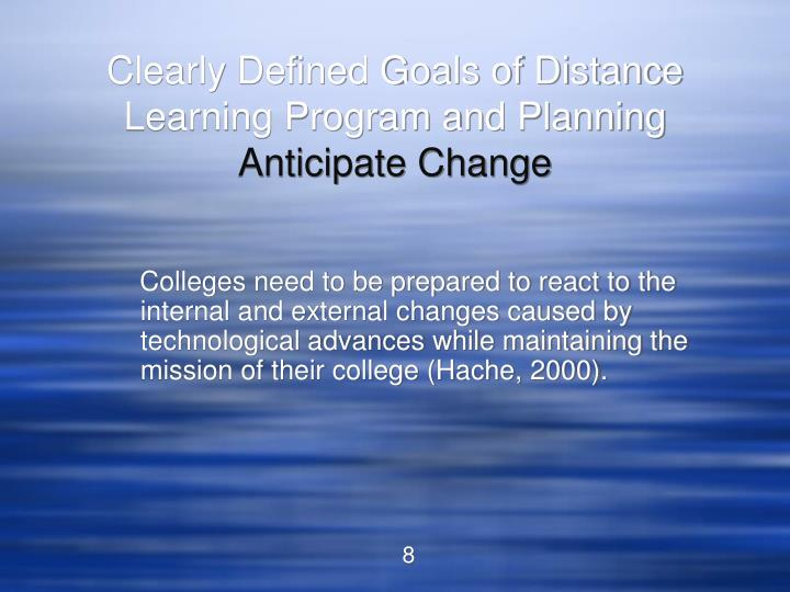 Clearly Defined Goals of Distance Learning Program and Planning