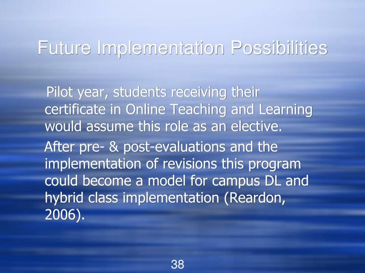 Future Implementation Possibilities