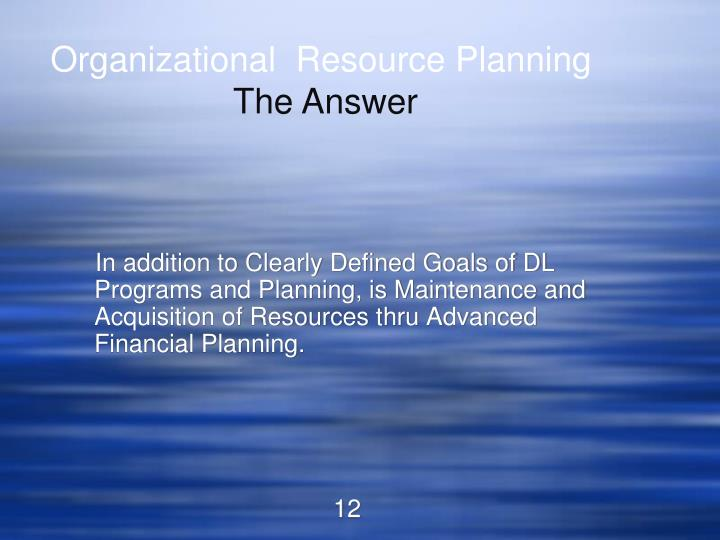 Organizational  Resource Planning