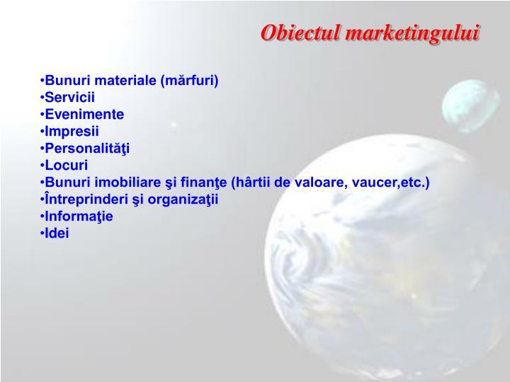 Obiectul marketingului