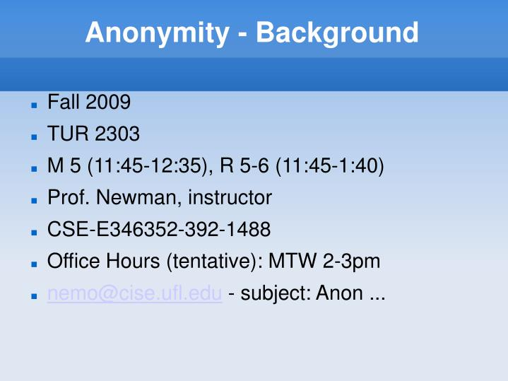 Anonymity background