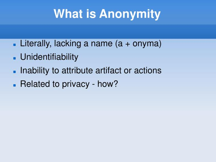 What is Anonymity