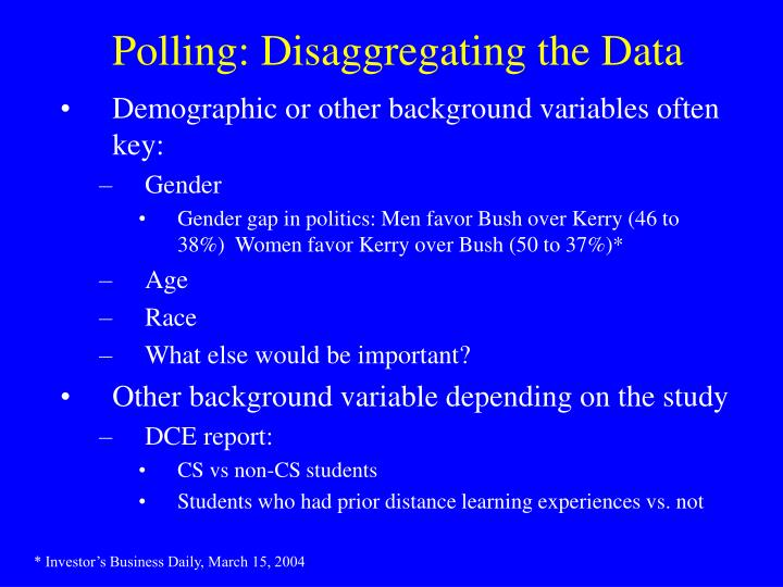 Polling: Disaggregating the Data