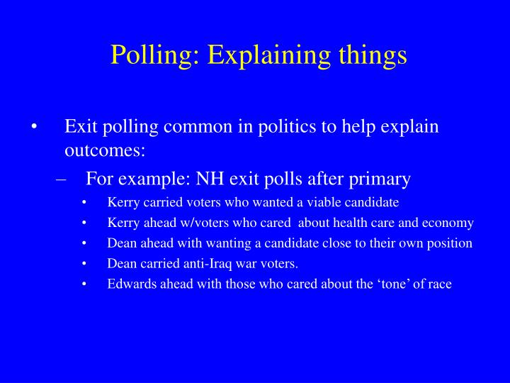 Polling: Explaining things