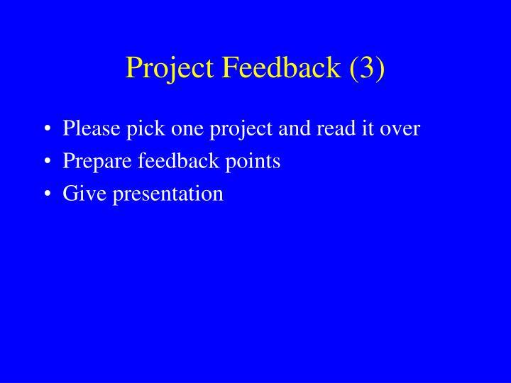 Project Feedback (3)