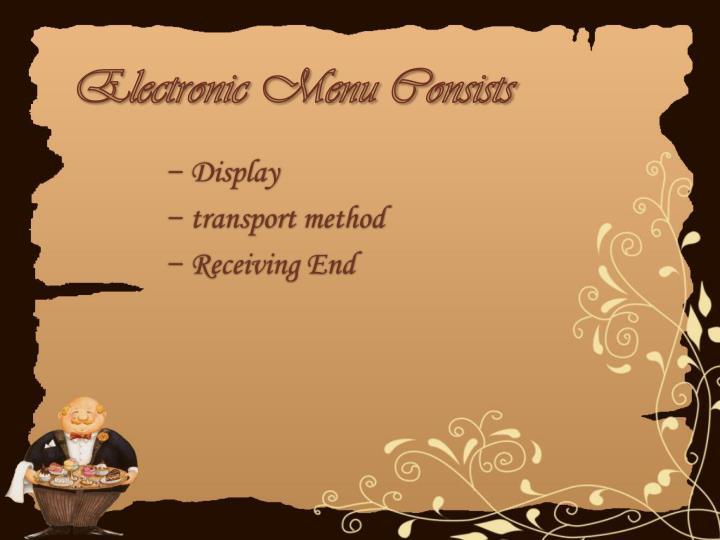 Electronic Menu Consists
