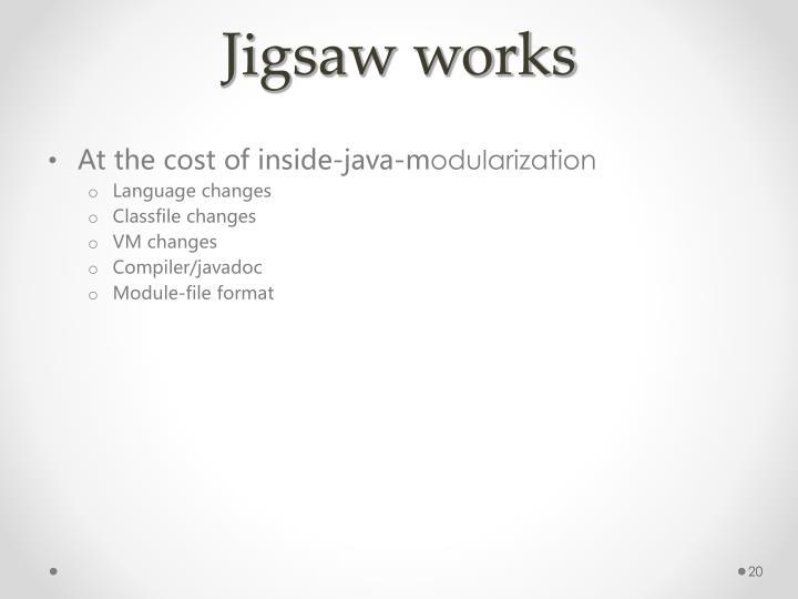 Jigsaw works