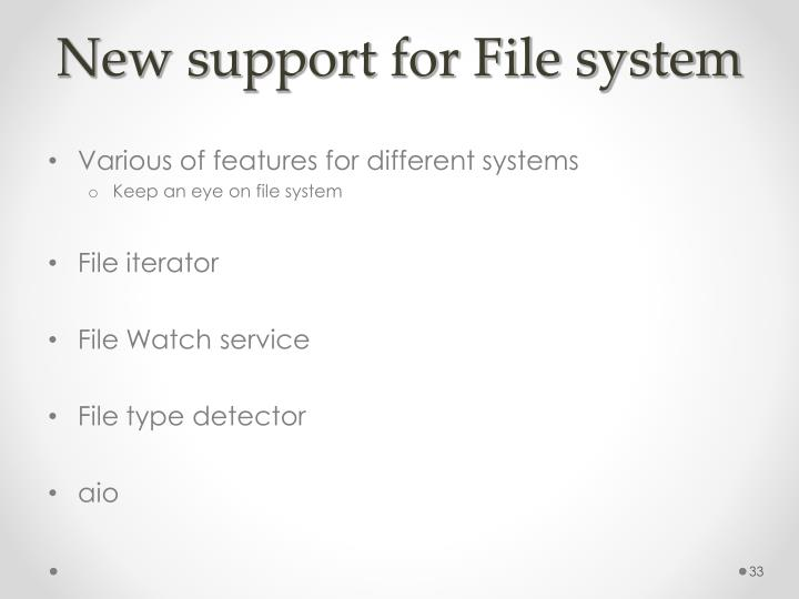 New support for File system