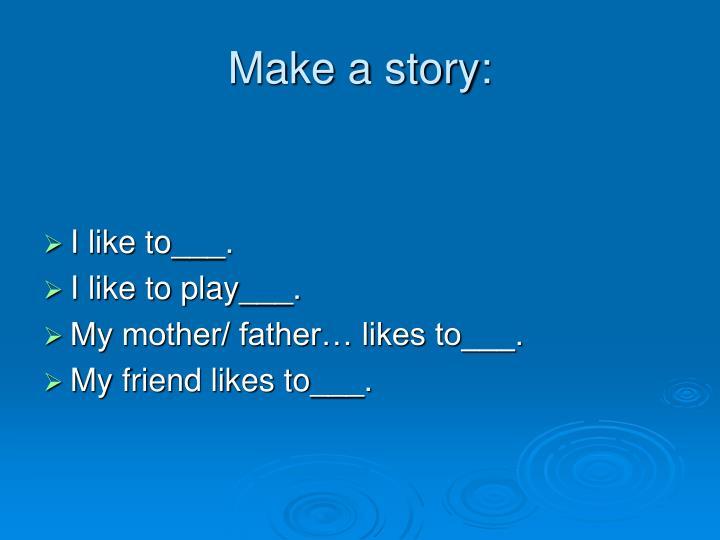 Make a story: