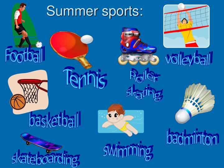 Summer sports: