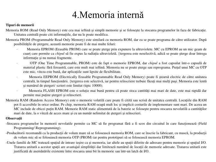 4.Memoria internă