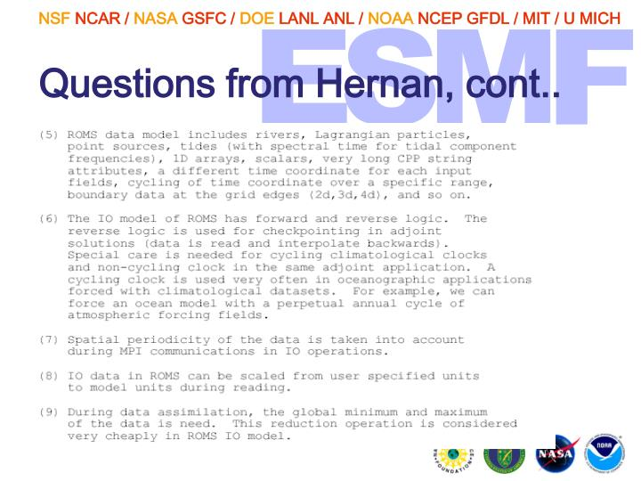 Questions from Hernan, cont..