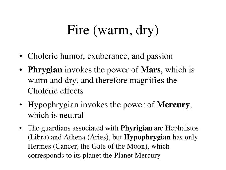 Fire (warm, dry)