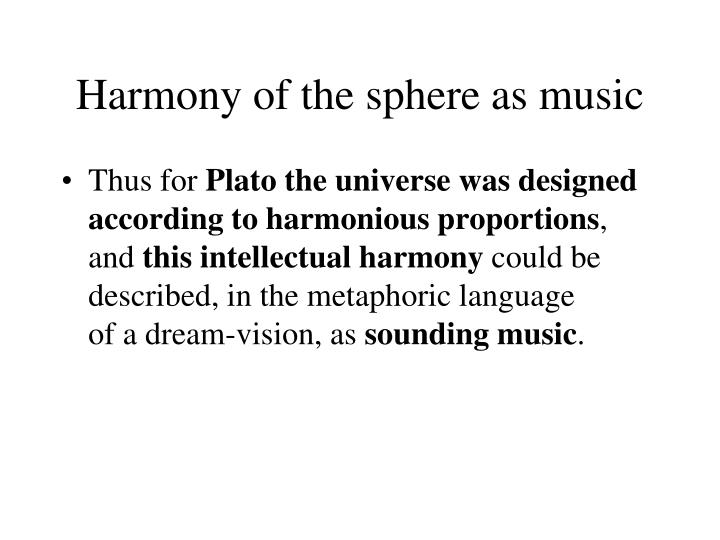 Harmony of the sphere as music