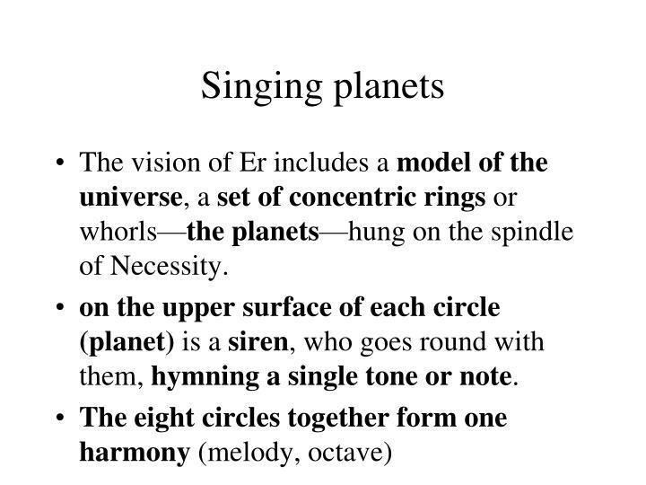 Singing planets