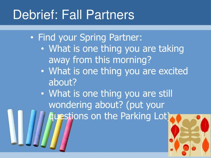 Debrief: Fall Partners