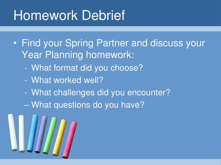 Homework Debrief