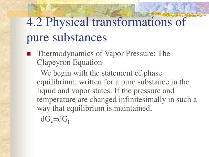 4.2 Physical transformations of pure substances