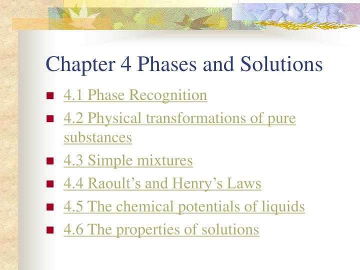 Chapter 4 phases and solutions