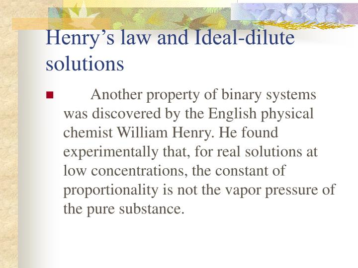 Henrys law and Ideal-dilute solutions