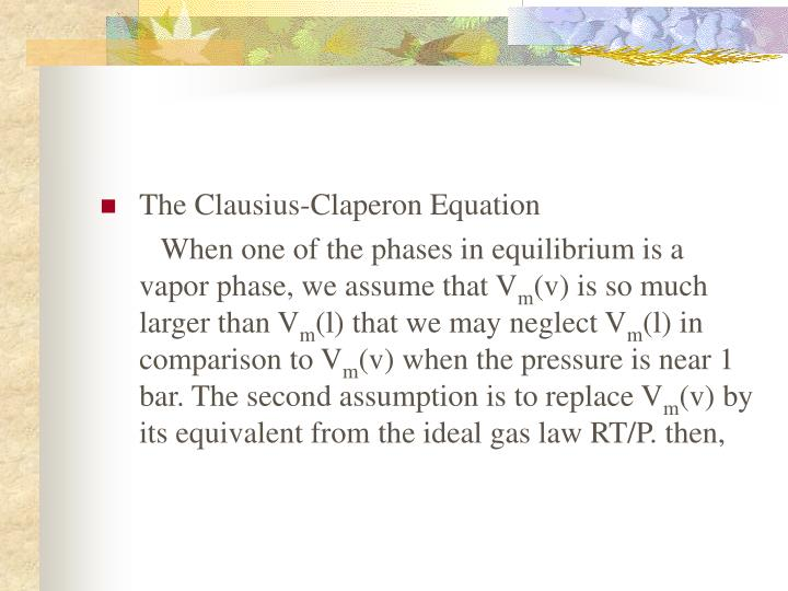 The Clausius-Claperon Equation