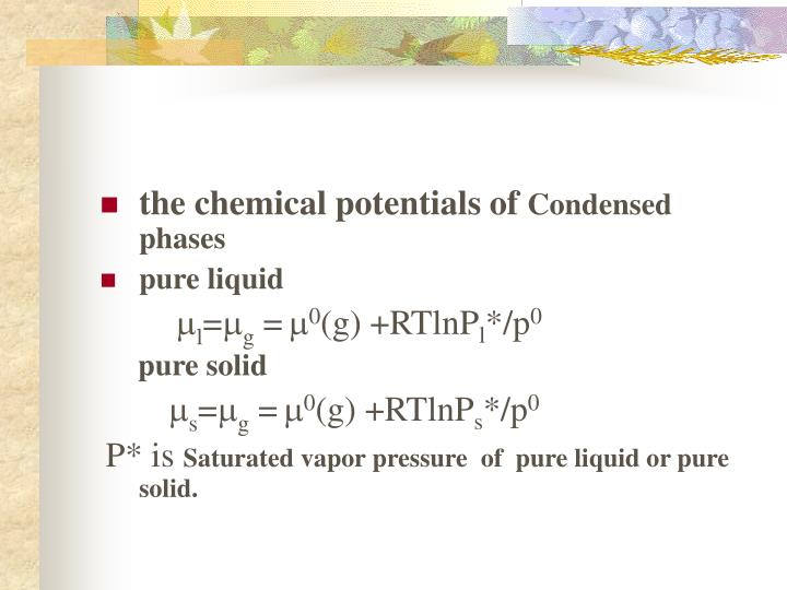 the chemical potentials of