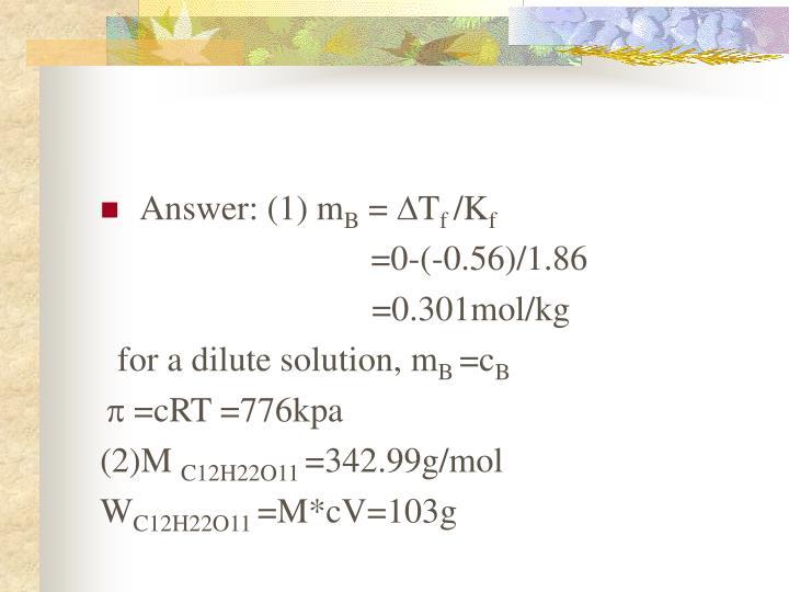 Answer: (1) m