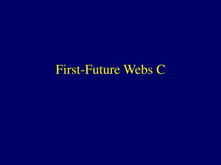 First future webs c