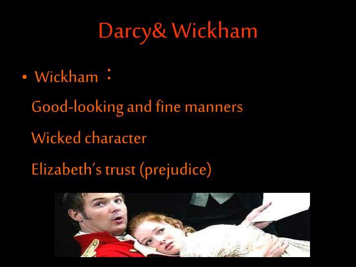 Darcy& Wickham