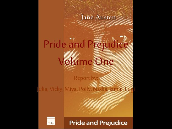 Pride and prejudice volume one