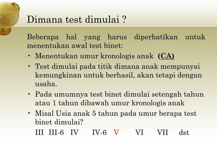 Dimana test dimulai ?