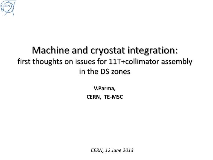 Machine and cryostat integration: