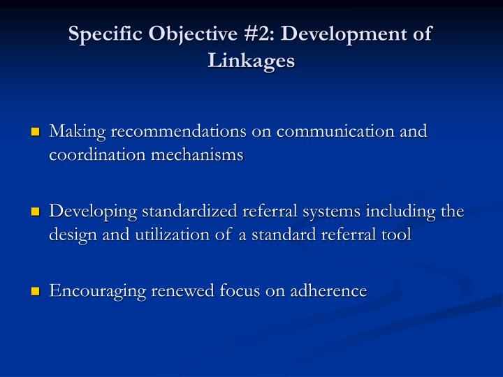 Specific Objective #2: Development of Linkages