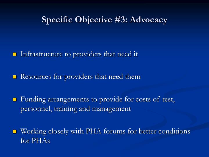 Specific Objective #3: Advocacy