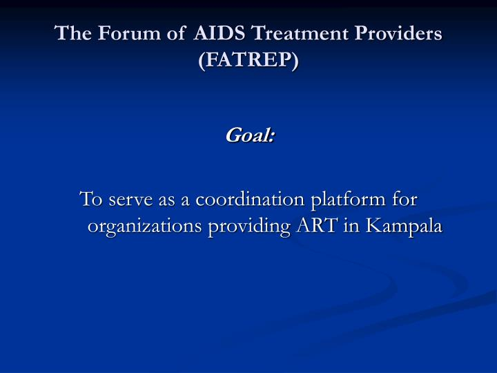 The Forum of AIDS Treatment Providers (FATREP)