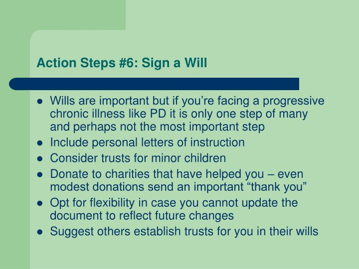 Action Steps #6: Sign a Will