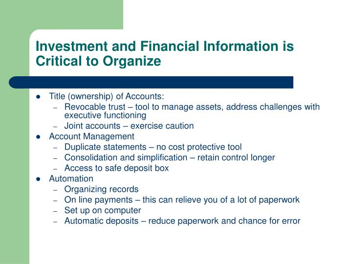 Investment and Financial Information is Critical to Organize