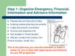 step 1 organize emergency financial information and advisors information