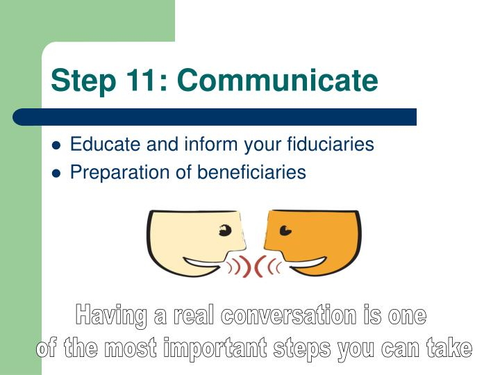 Step 11: Communicate