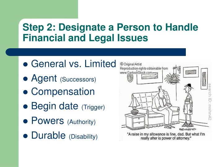 Step 2: Designate a Person to Handle Financial and Legal Issues