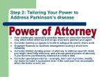 step 2 tailoring your power to address parkinson s disease