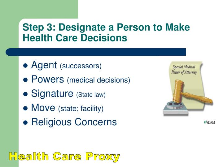 Step 3: Designate a Person to Make Health Care Decisions