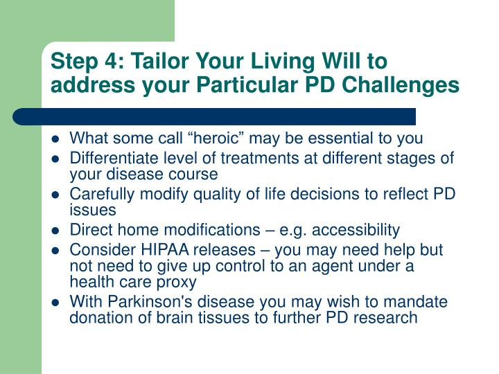 Step 4: Tailor Your Living Will to address your Particular PD Challenges
