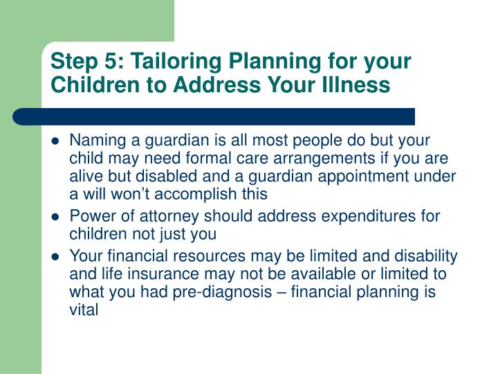Step 5: Tailoring Planning for your Children to Address Your Illness