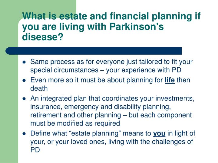 What is estate and financial planning if you are living with Parkinson's disease?