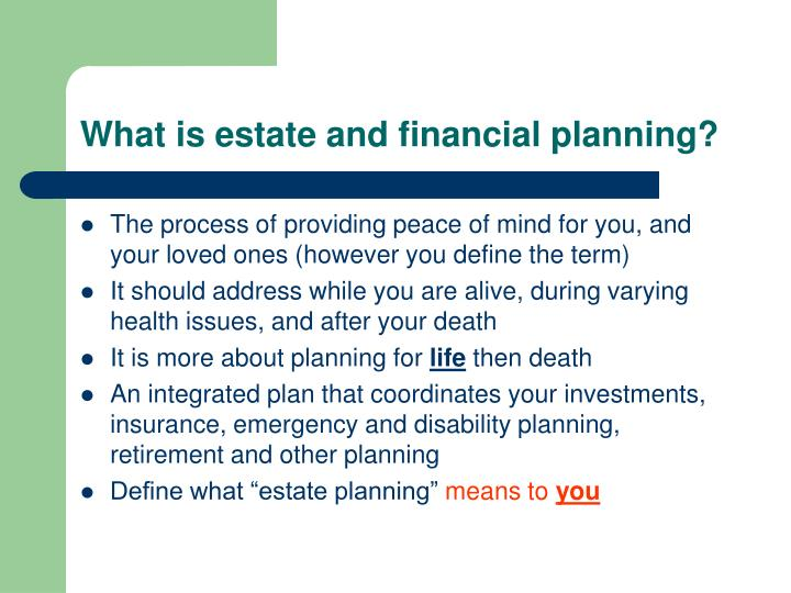 What is estate and financial planning?
